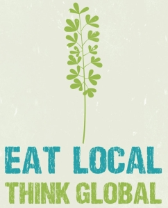 eat local think global